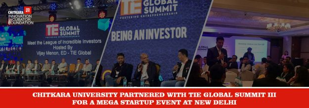 Chitkara University partnered with TiE Global Sumit III for a Mega Startup Event at New Delhi